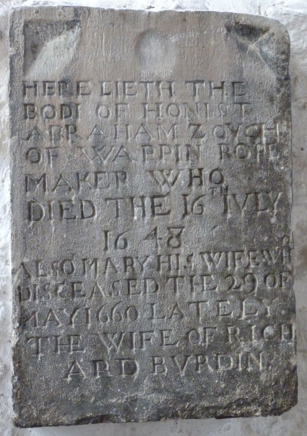 Memorial to Honist Abraham Zouch of Wappin[g], Ropemaker (d. 1648)