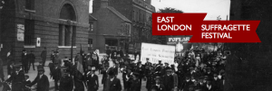 East London  Suffragettes Festival